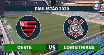Corinthians x Oeste onde assistir ao vivo