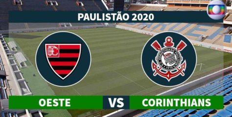Corinthians x Oeste onde assistir ao vivo, horário, escalações e arbitragem