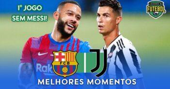 Barcelona vence Juventus de Cristiano Ronaldo pelo Trofeu Joan Gamper 2021