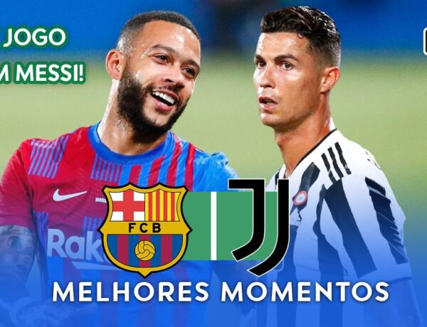 Veja os Gols Barcelona e Juventus Troféu Joan Gamper 2021